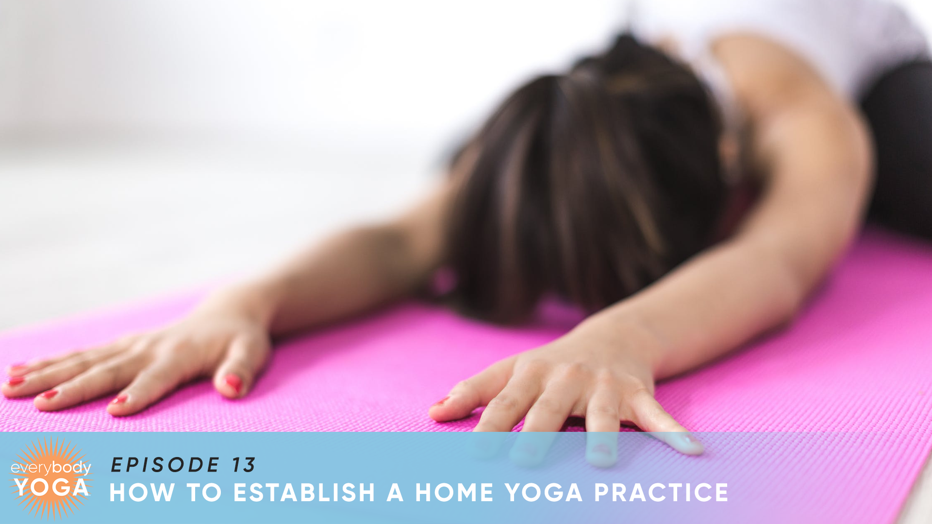 How To Practice Yoga At Home The Yoga Room