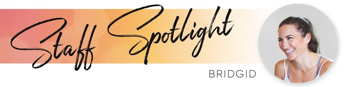 Staff Spotlight Bridgid.png