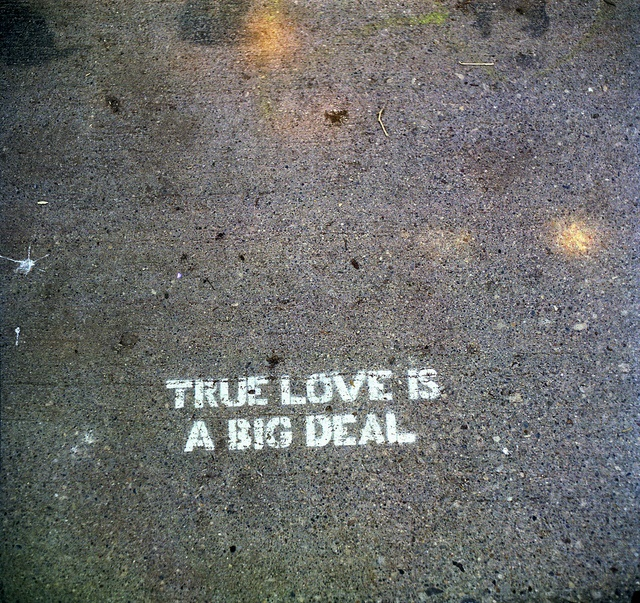true love is a big deal.