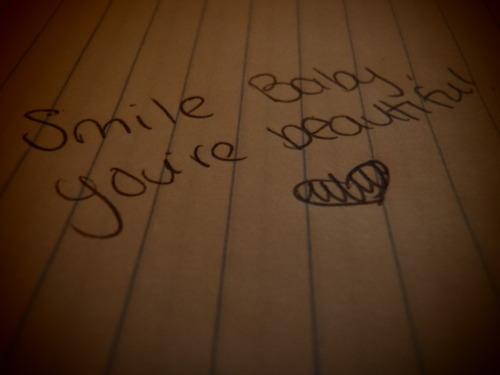smile youre beautiful!