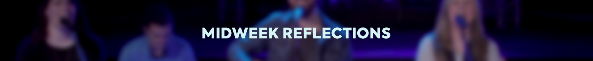Midweek Reflections Banner b.jpg