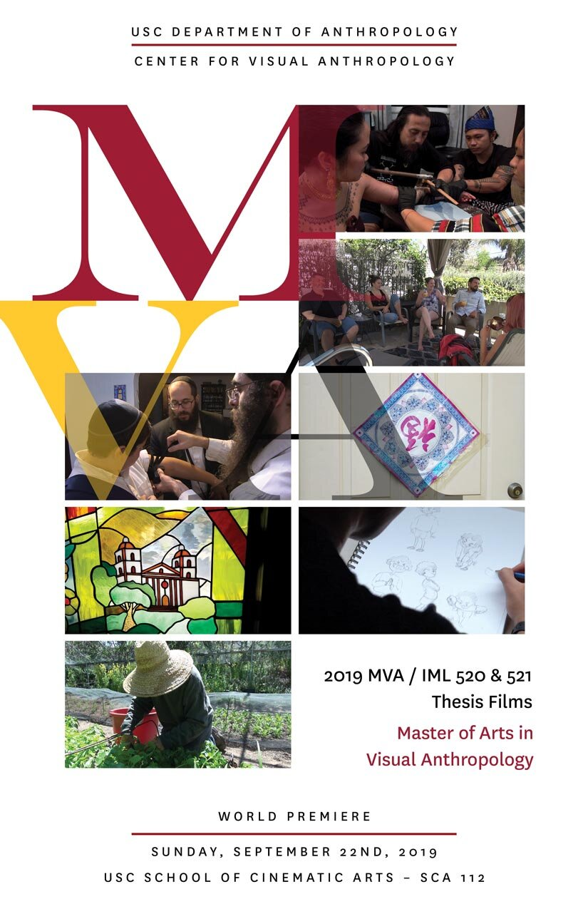 Seven new ethnographic documentaries produced during the 2018-2019 MVA program at the USC Center for Visual Anthropology; World Premiere screening poster (9/22/19)