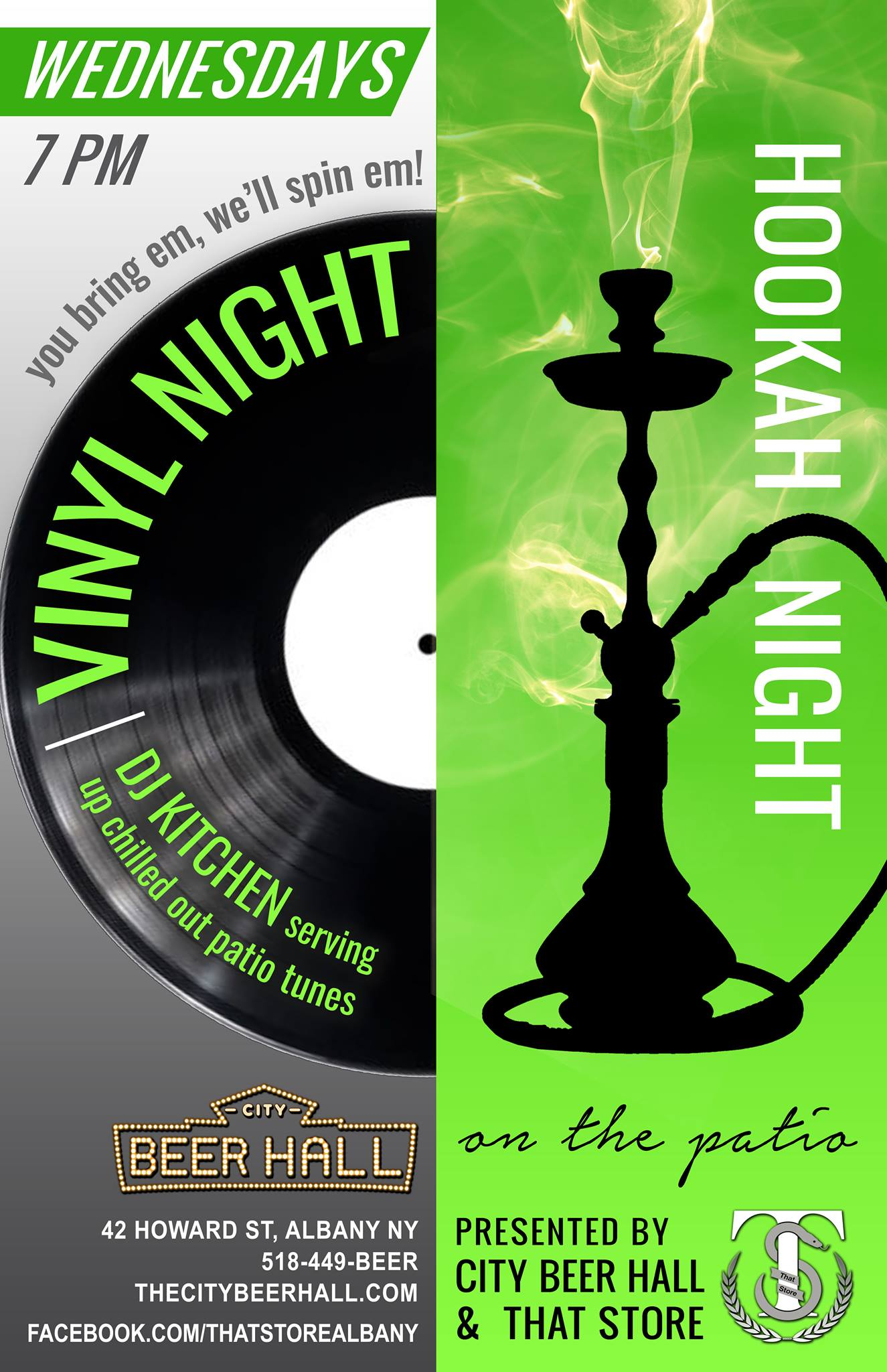 - Every Wednesday we'll be offering Hookah courtesy of That Store on our beautiful outdoor patio.Wednesday is also our Vinyl Night-- bring your own vinyl's and DJ kitchen will spin 'em for you!Come eat some gastropub fare, drink good beer, smoke some hookah, & listen to chill tunes in our little downtown Albany urban oasis.Weather permitting, please call ahead to confirm if the weather is questionable. Hookah is first come, first serve. Hope to see you all there!