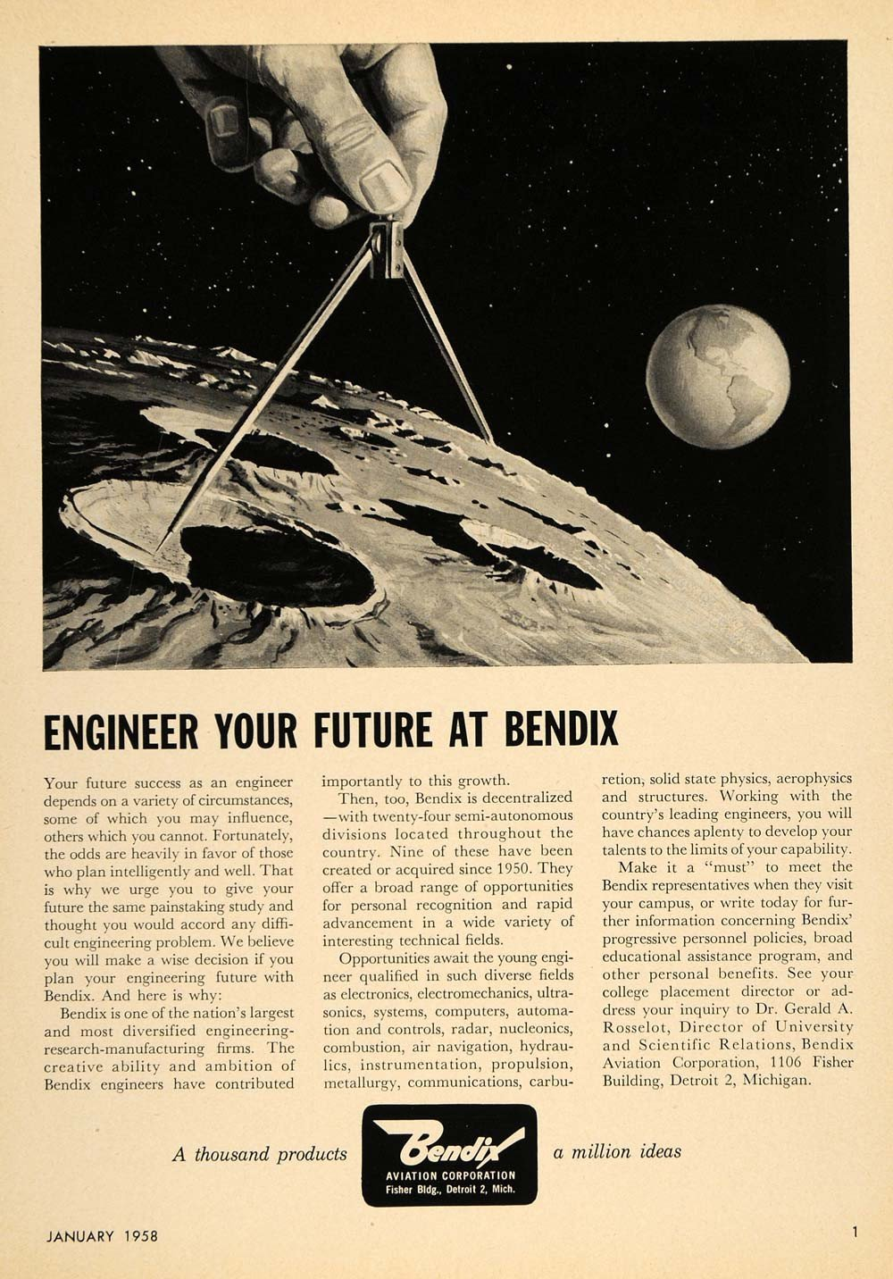A thousand products, a million ideas. - Bendix took pride in inventing and/or manufacturing a diverse line of products. Ads, like the one on the left, frequently used the
