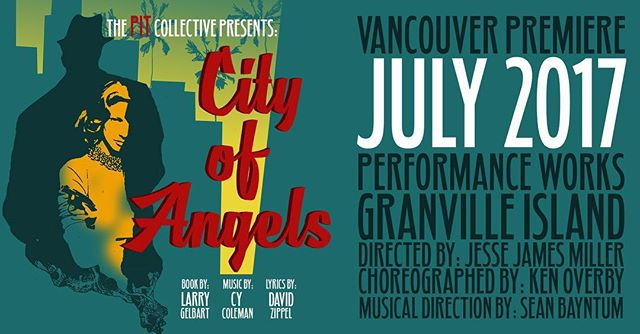 VANCOUVER: @cityofangelsvancouver is coming July 2017. We only have 7 days left on our @indiegogo campaign. Please spread the word and contribute if you can. Love . . . #musical #theatre #broadway #vancouver #yvr #vancity #yvr #yvrevents #event #show #performance #potd
