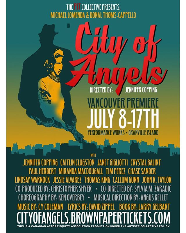 We've been busy bringing @cityofangelsvancouver to life! Preview JULY 8th! Show runs JULY 9-17th //For more information visit our Facebook page! Tickets available at cityofangels.brownpapertickets.com . . . #show #performance #broadway #musical #act #acting #actor #collective #vancouver #yvr #vancity #vancitybuzz #city #cityofangels #july #summer #musical #tickets #theatre #stage