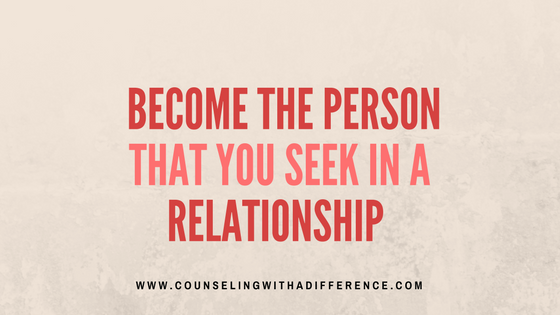 List the characteristics you want to see in you partner. Take this on as a personalized guide of which characteristics you can start working on developing in yourself.