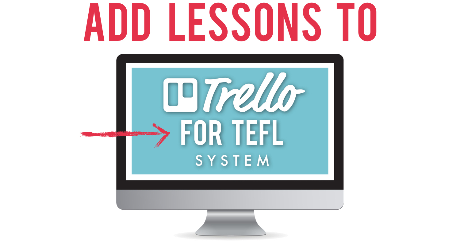How_to_Lesson_Plan-Add_Lessons_Trello_for_TEFL.jpg