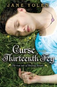 'Curse of the Thirteenth Fey' by Jane Yolen
