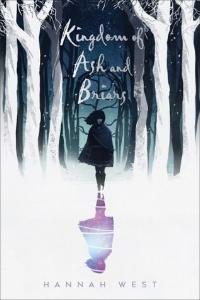 'Kingdom of Ash and Briars' by Hannah West