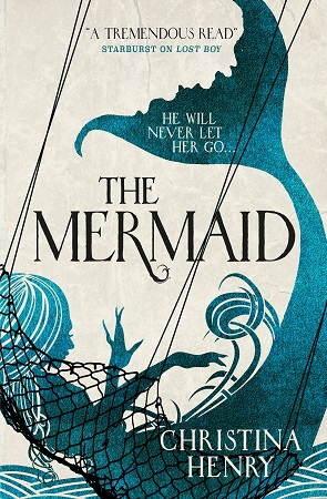 'The Mermaid' by Christina Henry