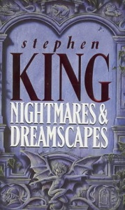 'Nightmares and Dreamscapes' - Stephen King