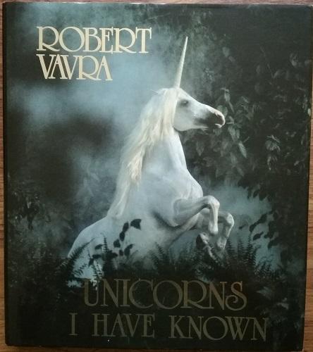Robert Vavra - 'Unicorns I Have Known'