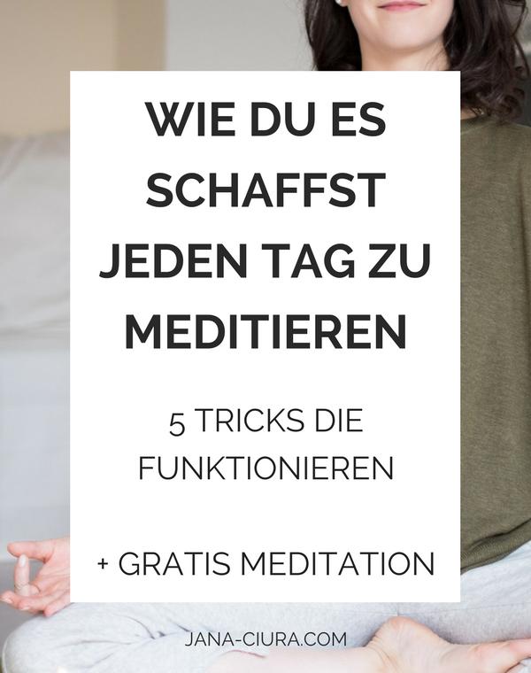 Lerne wie du Meditation in deinen Alltag integrieren kannst, um jeden Tag zu meditieren - Zum Blogpost