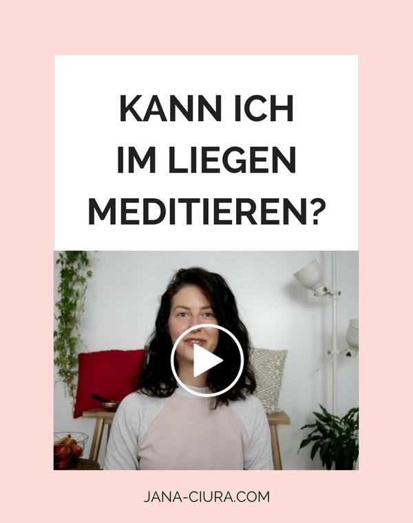 Kann man auch im Liegen meditieren? Was sind die Vorteile, was sind die Nachteile - mehr erfahren im Video Blogpost