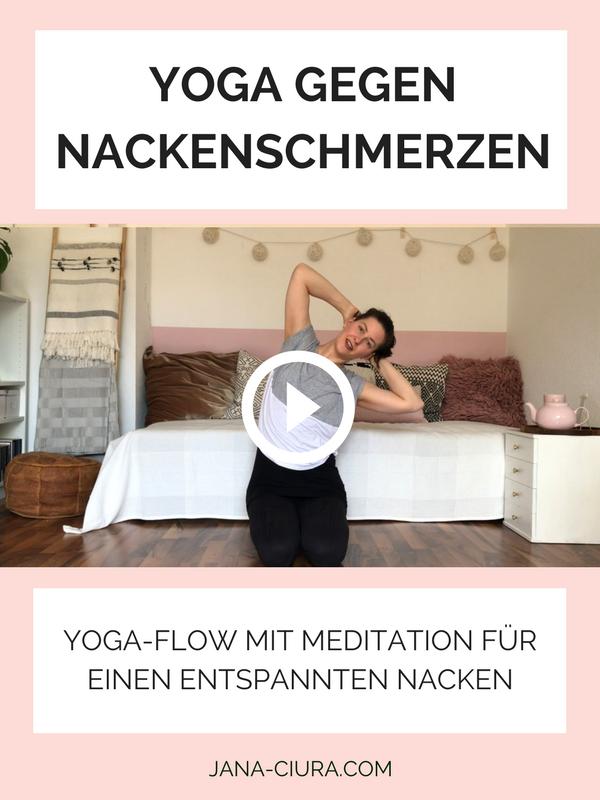 Video Nackenverspannungen Losen Mit Yoga Und Meditation Jana Ciura Meditation Und Yoga