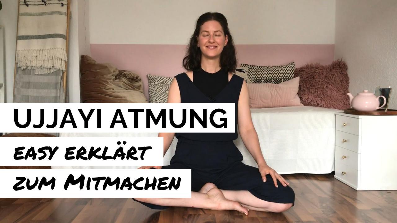 Die Ujjayi Atmung aus dem Yoga ganz einfach erklärt - YouTube Video