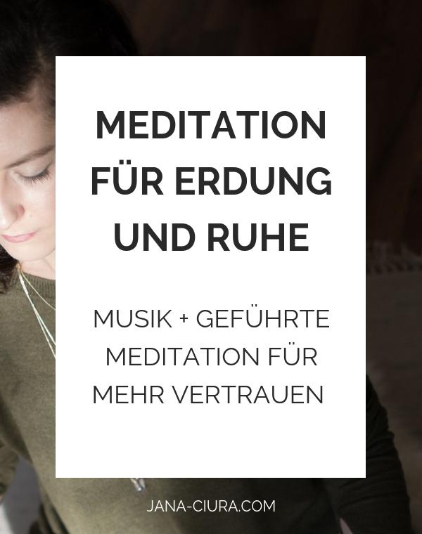 Meditations-Playlist für mehr Ruhe und Erdung | jana-ciura.com