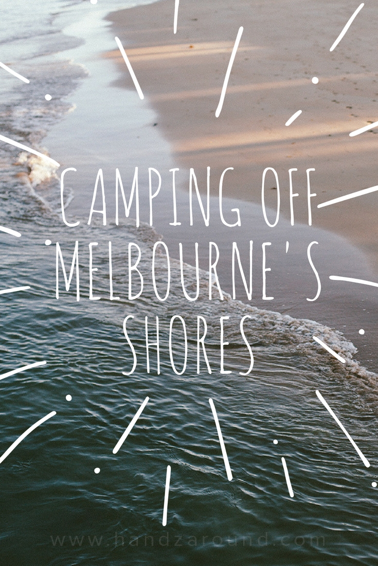 Camping Off Melbourne's Shores
