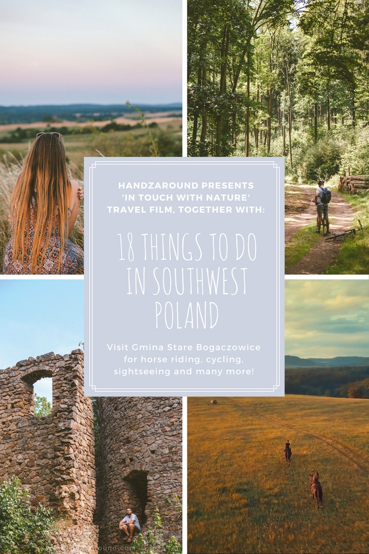 'In Touch with Nature' Travel Film and 18 Things to Di in Southwest Poland in Gmina Stare Bogaczowice by HandZaround