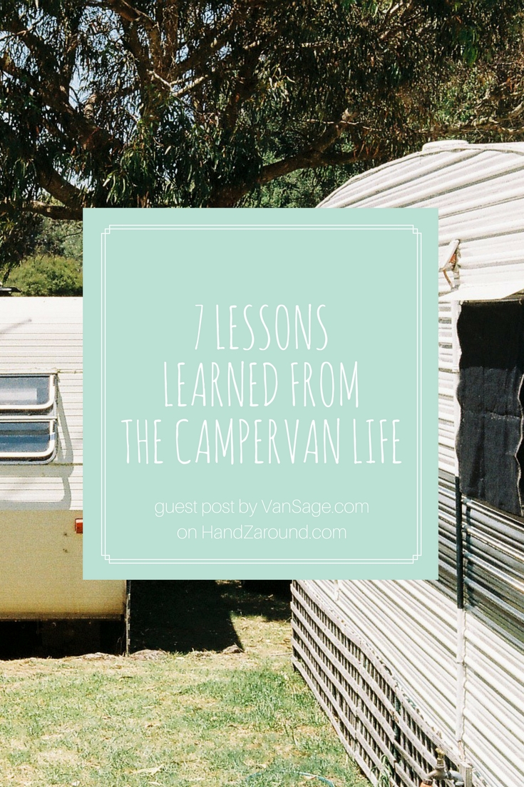 7 Lessons Learned from the Campervan Life by VanSage.com on HandZarounrd.com.jpg