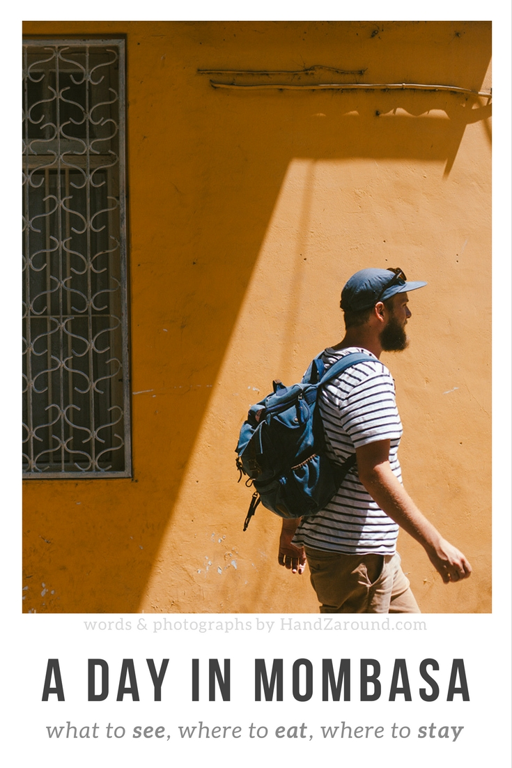 A Day in Mombasa - Where to stay, where to eat, what to see. Words and photographs by HandZaround.jpg