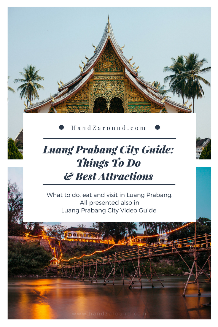 Luang Prabang City Guide Things To Do & Best Attractions | HandZaround.png