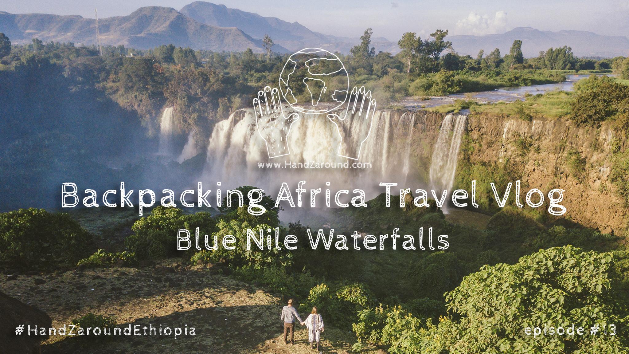 Blue Nile Waterfalls #Vlog13.jpg
