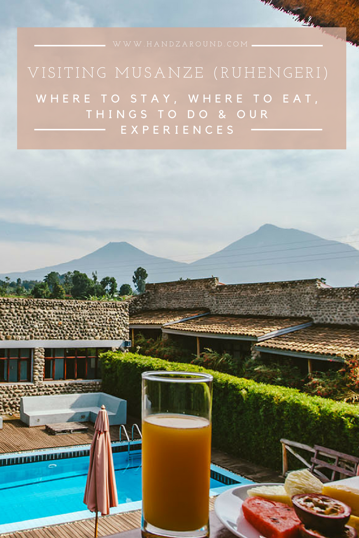Visiting Musanze (Ruhengeri) - Where To Stay, Where To Eat, Things To Do & Our Experiences | HandZaround.png