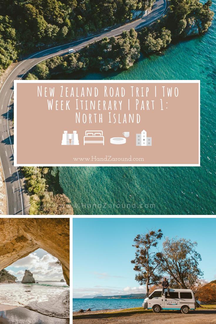 New Zealand Road Trip | Two Week Itinerary | Part 1: North Island | HandZaround