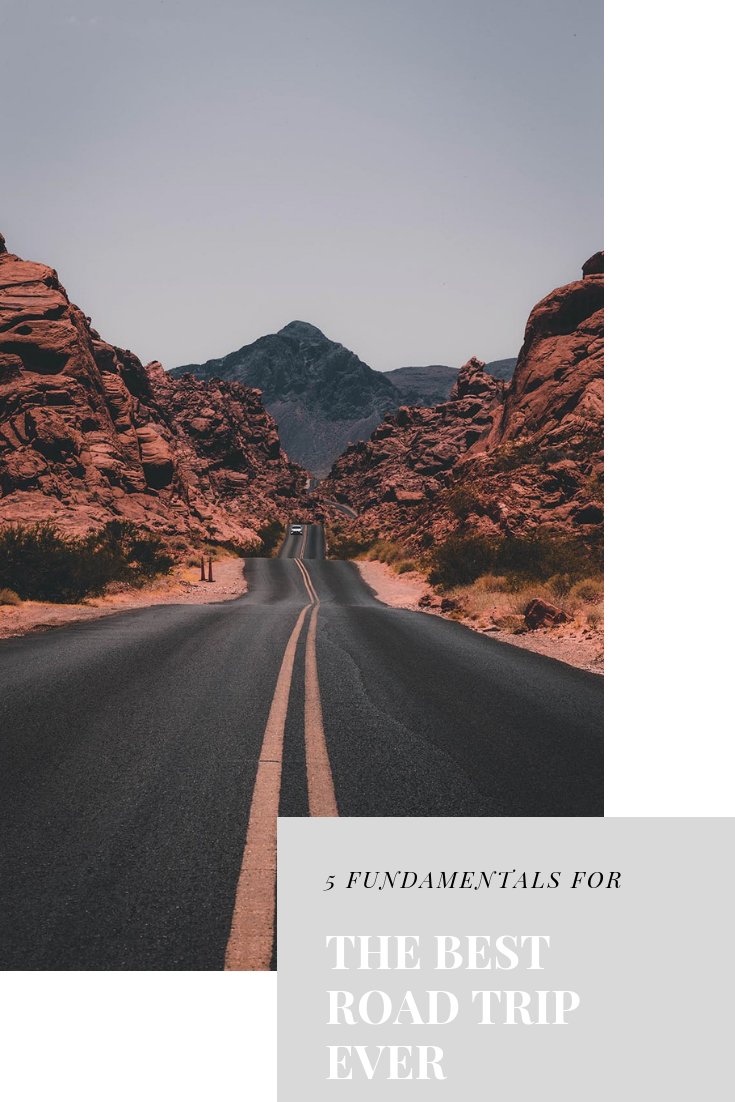 5 FUNDAMENTALS FOR the Best Road Trip Ever.png