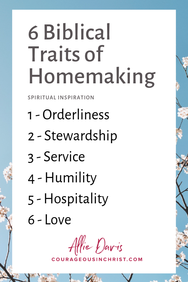 6 Biblical Traits Homemaking.png