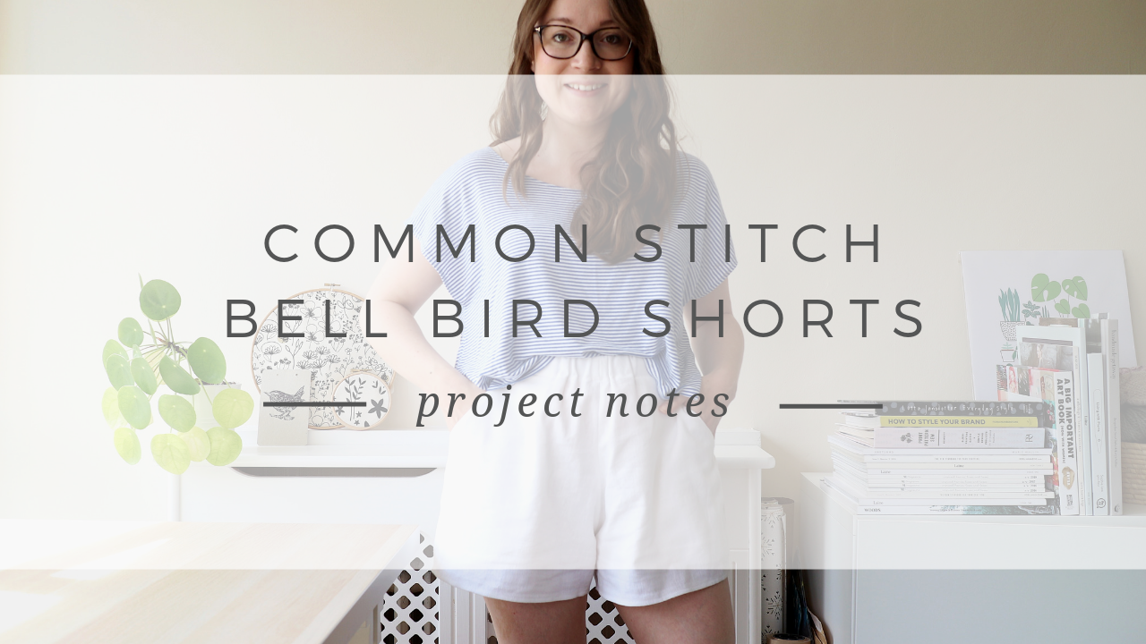 Bell Bird Shorts Sewing Pattern by Common Stitch - Project Notes.png