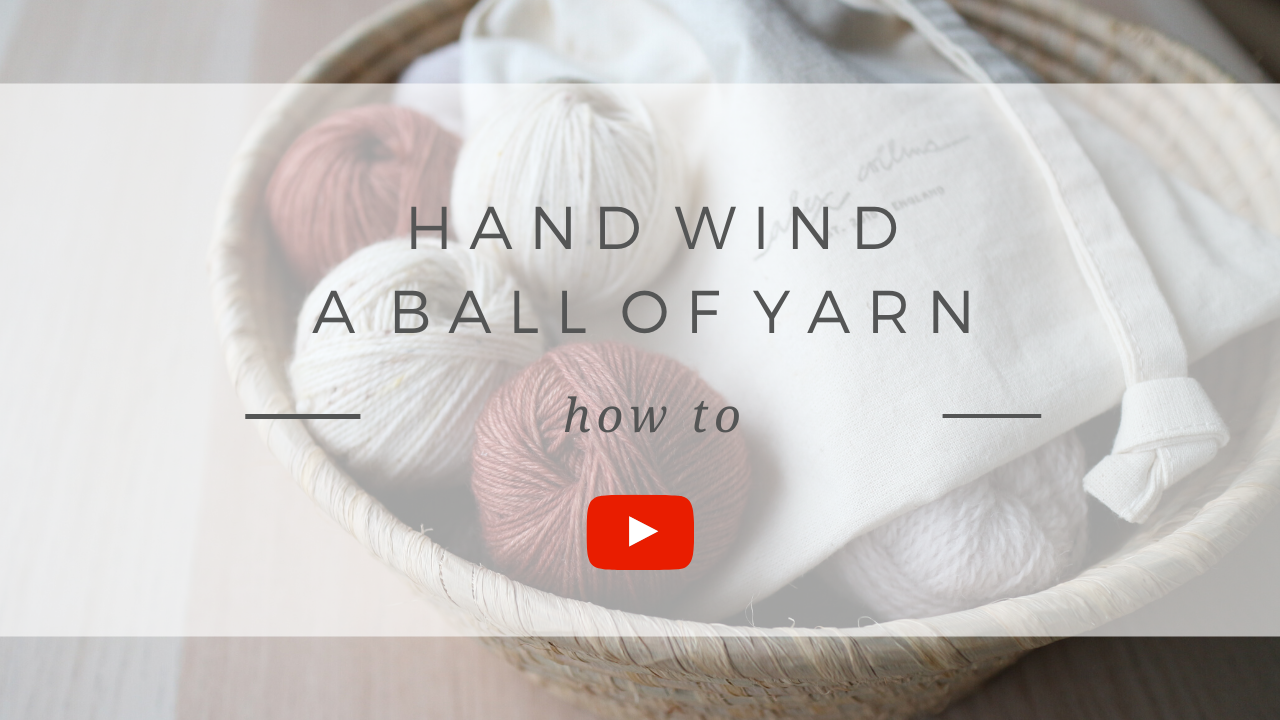How to hand wind a ball of yarn