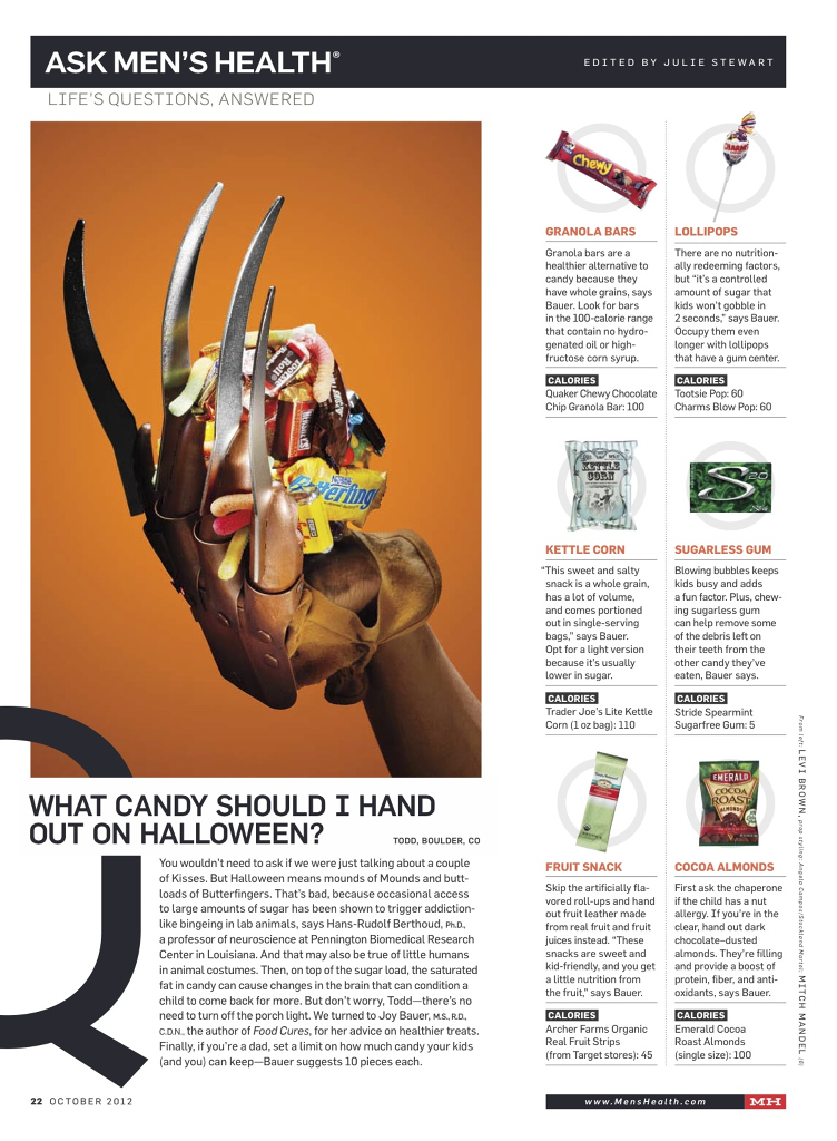 """Men's Health: What Should I hand out on Halloween?   This """"How To Do Everything Better"""" section covered healthy options to hand out on the 31st without being a killjoy."""