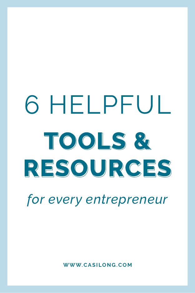 6 Helpful Tools & Resources for Every Entrepreneur   casilong.com/blog   @casilongdesign