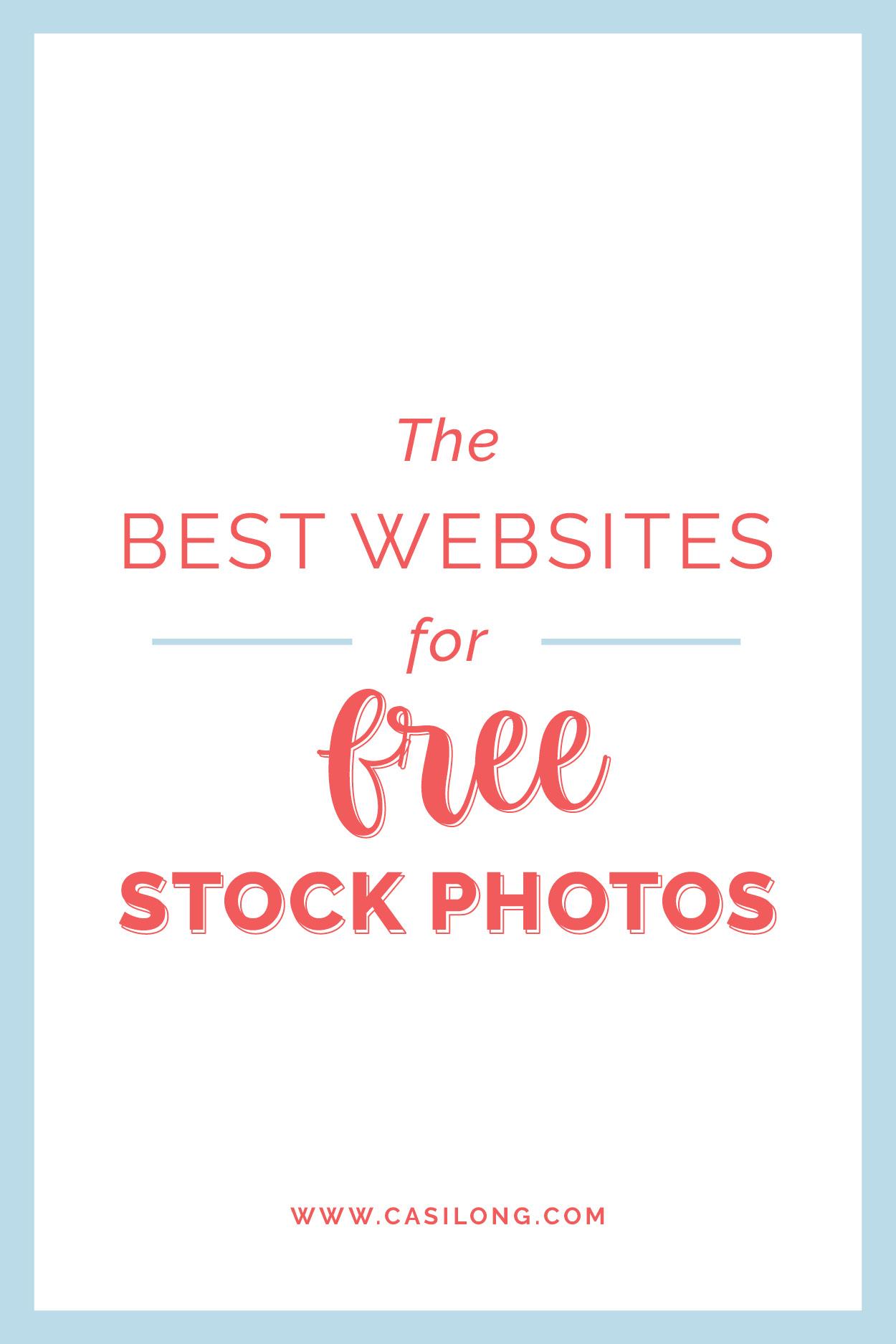 The Best Websites for Free Stock Photos | casilong.com #casilongdesign #fearlesspursuit