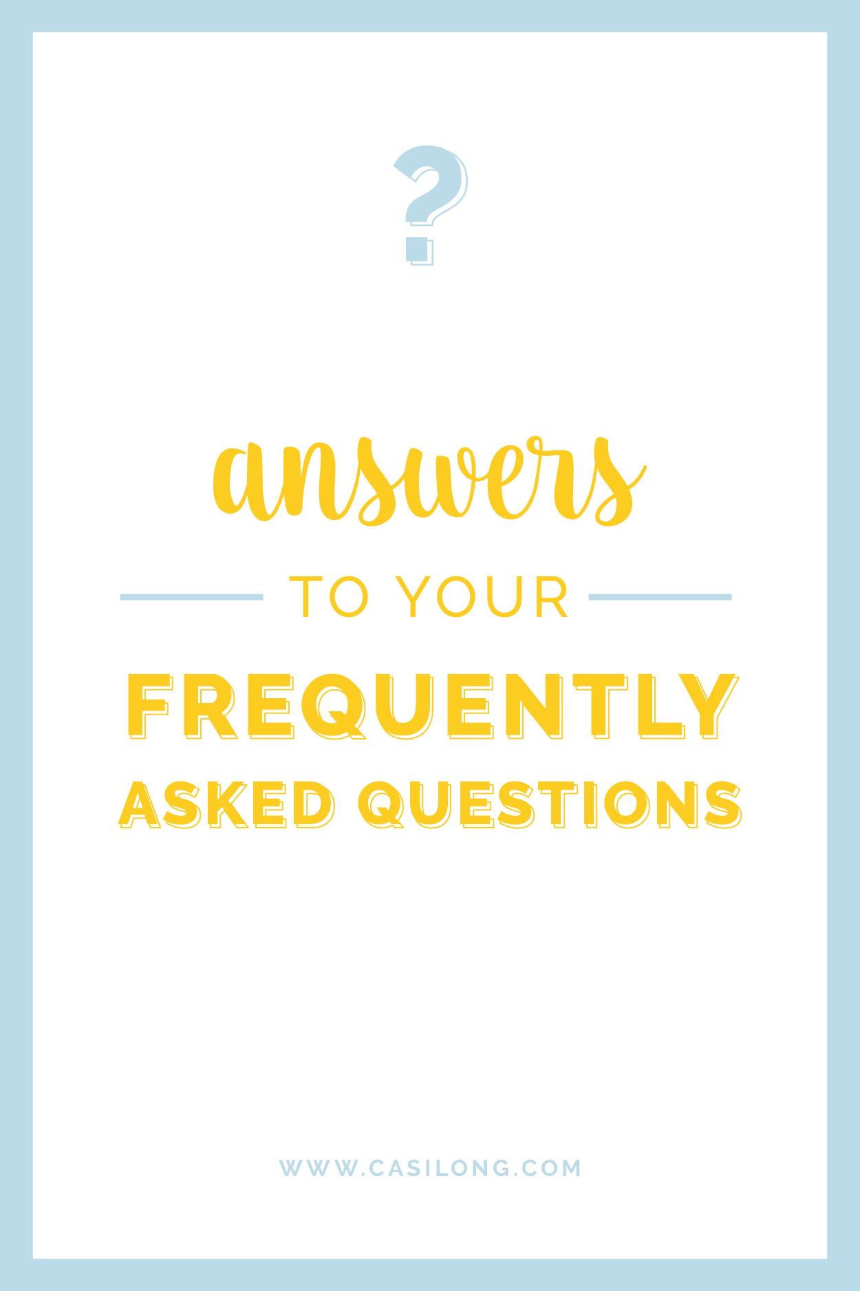 Answers to your FAQs   casilong.com/blog