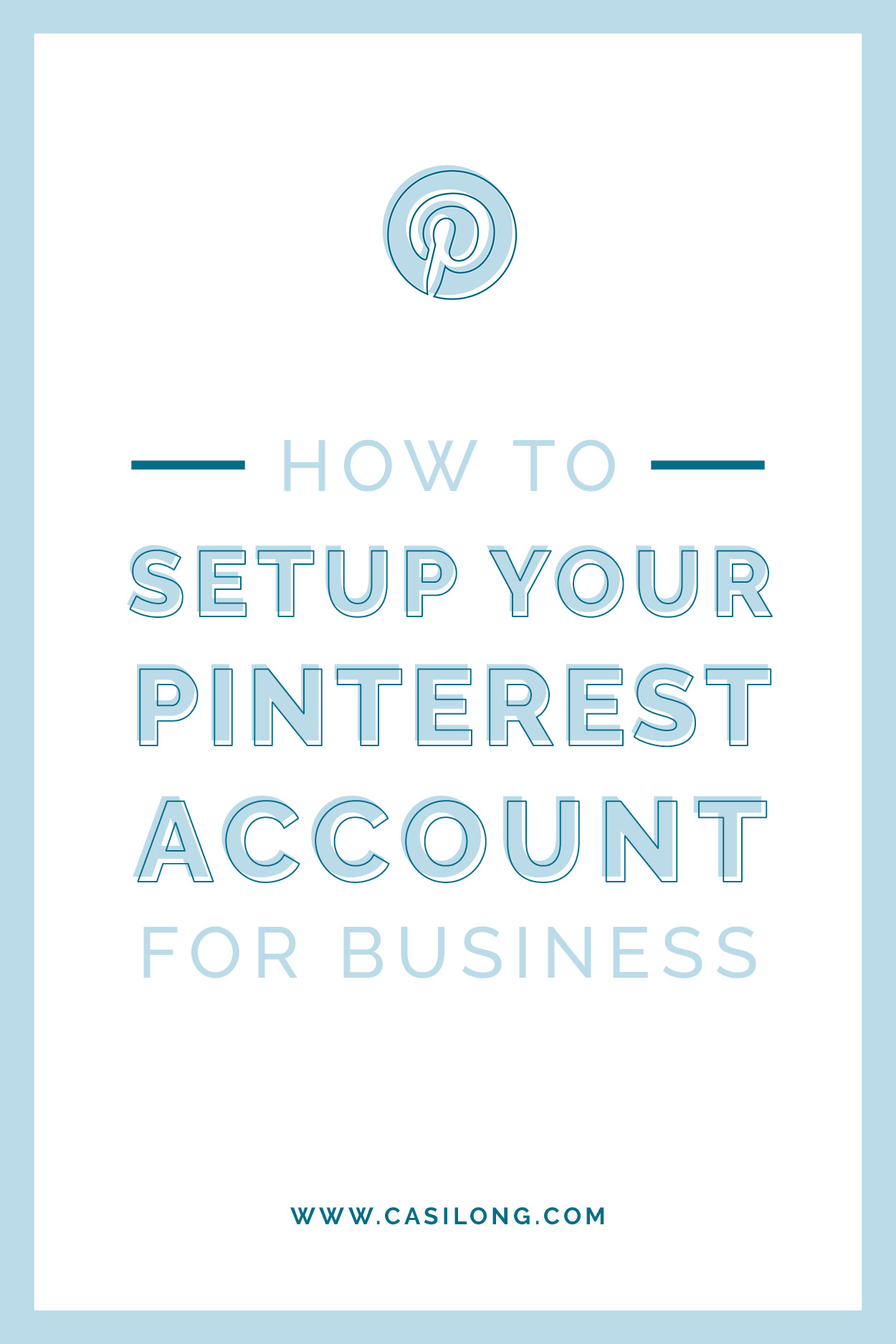 How to Setup your Business Account for Business | casilong.com/blog #casilongdesign