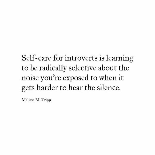 Self-care for introverts.