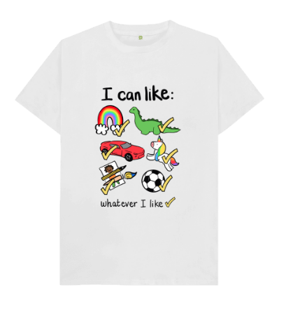 Organic I can like what I like tee