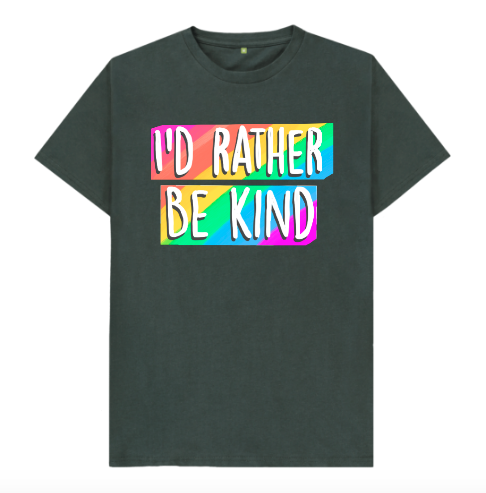 Organic cotton I'd Rather Be Kind tee