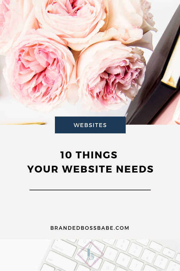 Want your website to convert? Make sure you have the following ten elements in place