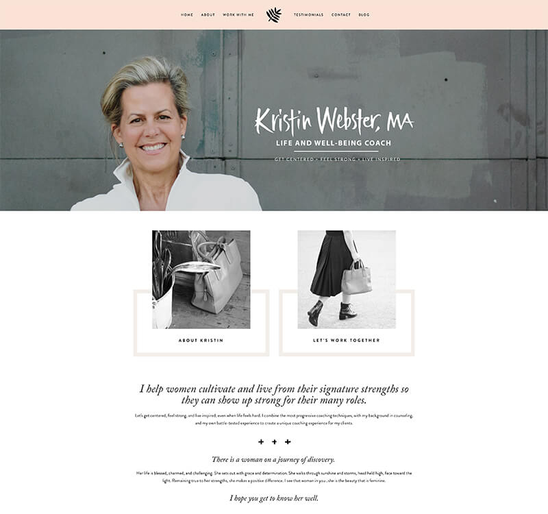 Kristin Webster Coaching - Website URL: http://www.kristinwebstercoaching.com/Designed by: Hello Big IdeaTemplate family used: Pacific