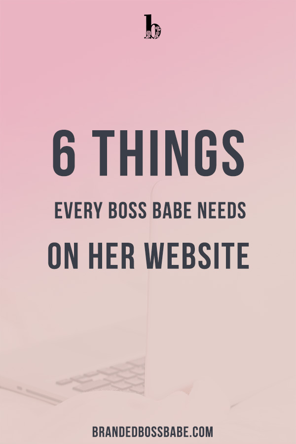 Add these 6 things to your website to book more clients and get more sales. #brandedbossbabe #branding #websitetips