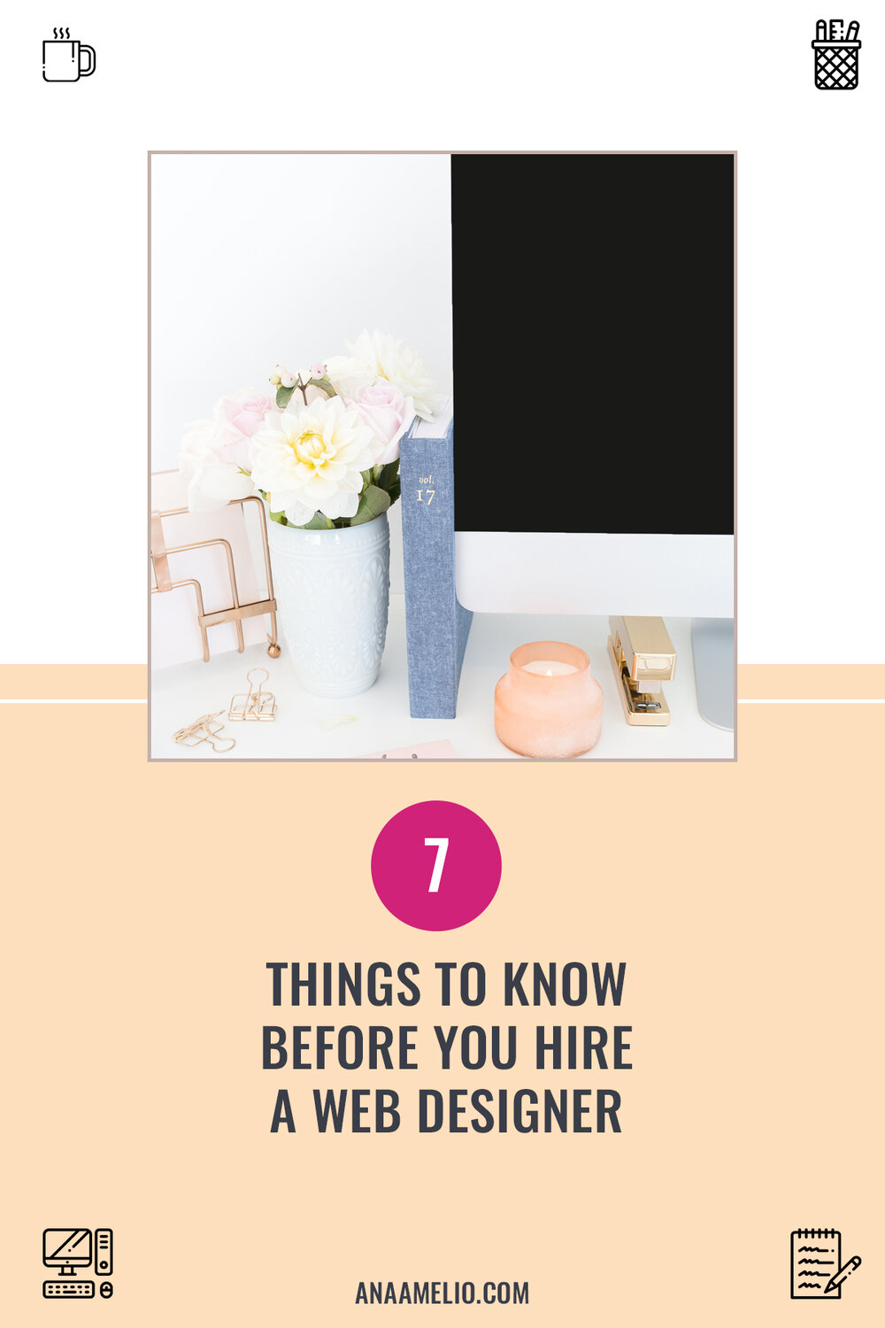 Learn 7 crucial things you need to know before you hire a web designer. #brandedbossbabe #hireawebdesigner #websitedesign #squarespace