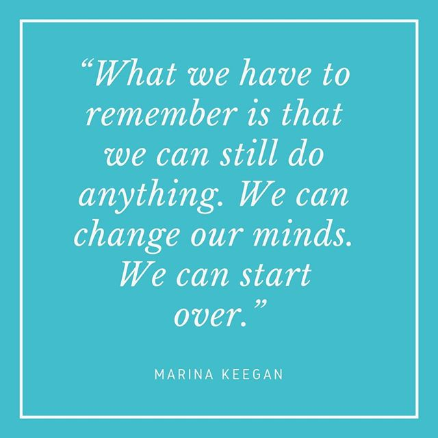 """""""What we have to remember is that we can still do anything. We can change our minds. We can start over."""" - Marina Keegan⠀⠀⠀⠀⠀⠀⠀⠀⠀ ⠀⠀⠀⠀⠀⠀⠀⠀⠀ Marina Keegan's book, The Opposite of Loneliness was published in 2012, shortly after Marina died in a car accident 5 days after graduating from Yale at the age of 22. The book was comprised of a selection of the many stories and essays that she had written during her time at Yale. She sounded like she was going to do remarkable things in the world, she was one of the youngest paid staffers on the Obama campaign, she wrote for The New Yorker online and The New York Times and all before she had graduated, which makes her death at a young age even more tragic.⠀⠀⠀⠀⠀⠀⠀⠀⠀ ⠀⠀⠀⠀⠀⠀⠀⠀⠀ This quote is a great reminder about the ability we have to control our lives, to take charge and make changes if we are not happy with the way things are. It becomes even more poignant when you realise that whilst you can always change your mind, you don't know how much time you will have left to do that. You might live to be in your 90s (like some of the Unconventional Mentors I featured two weeks ago) or you might not have that long. So if something isn't working out for you, don't feel that you can't make a change or even start over again, and don't wait around to do it. You can do anything, so what are you going to do? ⠀⠀⠀⠀⠀⠀⠀⠀⠀ ⠀⠀⠀⠀⠀⠀⠀⠀⠀ #marinakeegan #theoppositeofloneliness #yale #yaledailynews #thenewyorker #thenewyorktimes #inspiringwomen #womenwhowrite #careeradvice #lifeadvice #unconventionalmentors"""