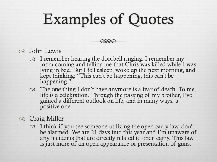 This slide demonstrates what kind of quotes we are looking for as journalists. I made sure to talk about the difference between certain quotes and when to use each one.