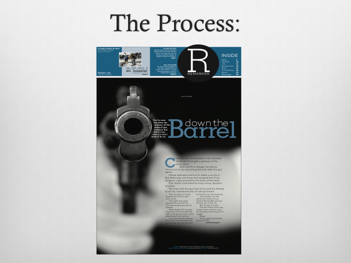 When I was planning my presentation, I tried to think of the best way to demonstrate what it's like to actually work for  The ReMarker . So, I decided to use the rest of the presentation to walk the eighth grade through one of the cover stories on gun violence I worked on as a junior.
