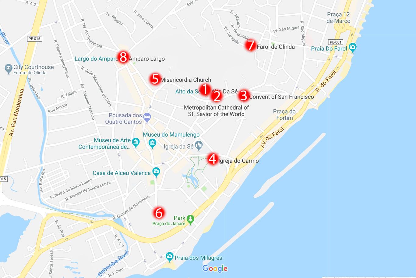 1. Alto Da Se - the viewpoint platform, 2. St. Savior of the World Church, 3. San Francisco Convent, 4. Church of Our Lady of Carmel, 5. Misericordia Church, 6. St. Benedict Monastery, 7. Farol de Olinda -the lighthouse, 8. Largo do Amparo - historical neighborhood
